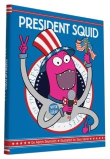Image for President Squid
