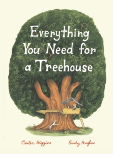Image for Everything you need for a treehouse
