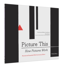Image for Picture this  : how pictures work
