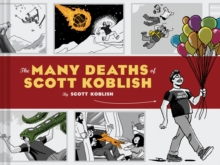 Image for The many deaths of Scott Koblish