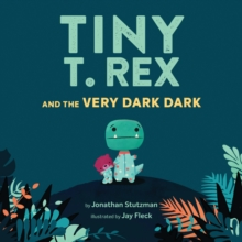Image for Tiny T. Rex and the Very Dark Dark