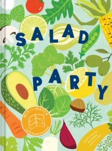 Image for Salad Party : Mix and Match to Make 3,375 Fresh Creations