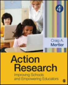 Image for Action research  : improving schools and empowering educators