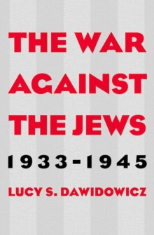 Image for The war against the Jews, 1933-1945