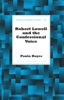 Image for Robert Lowell and the confessional voice