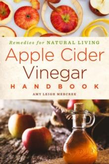 Image for Apple cider vinegar handbook  : remedies for natural living