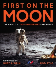 Image for First on the moon  : the Apollo 11 50th anniversary experience