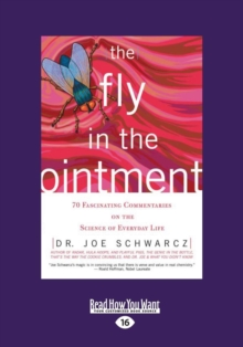 Image for Fly in the Ointment : 70 Fascinating Commentaries on the Science of Everyday Life