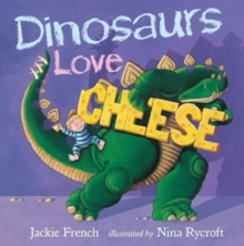 Image for Dinosaurs Love Cheese