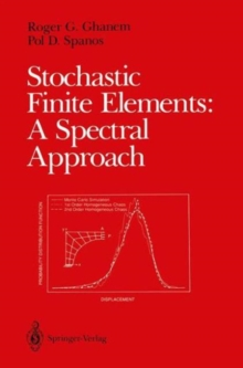 Image for Stochastic Finite Elements: A Spectral Approach