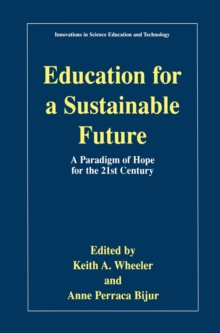Image for Education for a Sustainable Future: A Paradigm of Hope for the 21st Century