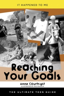 Image for Reaching your goals: the ultimate teen guide