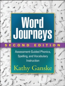 Image for Word journeys  : assessment-guided phonics, spelling and vocabulary instruction