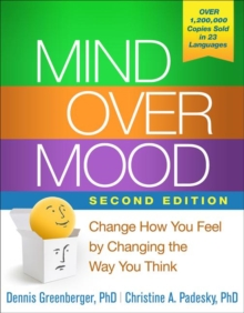 Image for Mind over mood  : change how you feel by changing the way you think