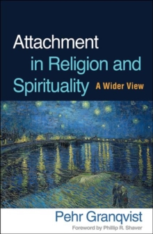 Image for Attachment in religion and spirituality  : a wider view