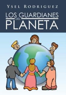 Image for Los Guardianes del Planeta