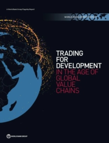 Image for World development report 2020 : trading for development in the age of global value chains