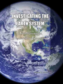 Image for Investigating the Earth System: A Laboratory Manual in Applied Physical Geology