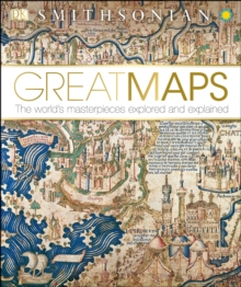 Image for Great Maps : The World's Masterpieces Explored and Explained