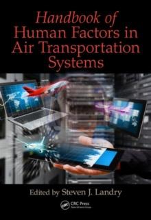 Handbook of Human Factors in Air Transportation Systems