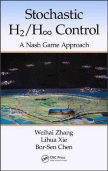 Image for Stochastic H2/H 8 control  : a Nash game approach