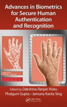 Image for Advances in biometrics for secure human authentication and recognition
