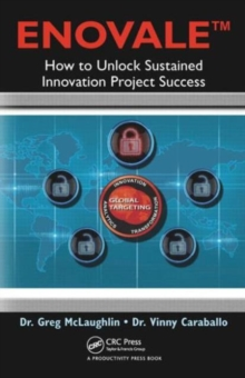 Image for ENOVALE  : how to unlock sustained innovation project success
