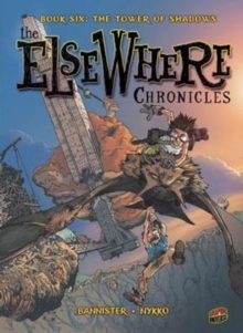 Image for The ElseWhere Chronicles 6: The Tower of Shadows