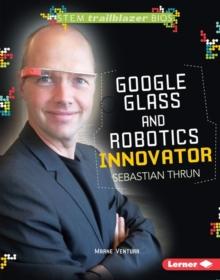 Image for Google Glass and Robotics Innovator Sebastian Thrun