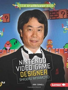Image for Shigeru Miyamoto : Nintendo Video Game Designer