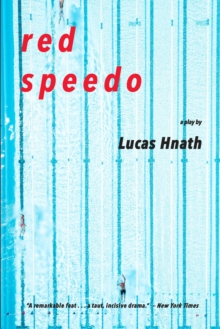 Image for Red Speedo : A Play