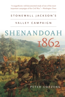 Image for Shenandoah 1862 : Stonewall Jackson's Valley Campaign