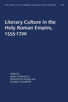 Image for Literary Culture in the Holy Roman Empire, 1555-1720