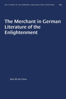 Image for The Merchant in German Literature of the Enlightenment