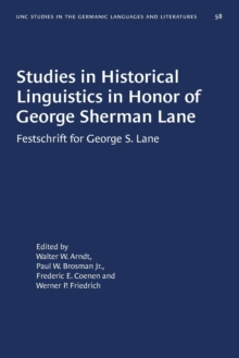 Image for Studies in Historical Linguistics in Honor of George Sherman Lane : Festschrift for George S. Lane
