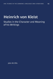Image for Heinrich von Kleist : Studies in the Character and Meaning of his Writings