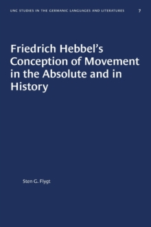 Image for Friedrich Hebbel's Conception of Movement in the Absolute and in History