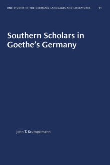 Image for Southern Scholars in Goethe's Germany