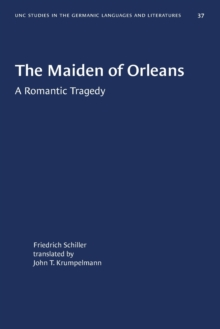 Image for The Maiden of Orleans : A Romantic Tragedy
