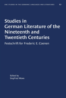 Image for Studies in German Literature of the Nineteenth and Twentieth Centuries : Festschrift for Frederic E. Coenen