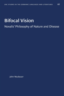Image for Bifocal Vision : Novalis' Philosophy of Nature and Disease