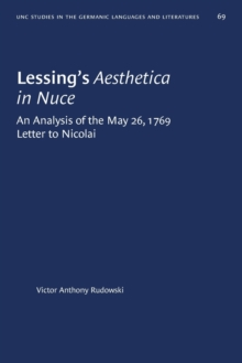Image for Lessing's Aesthetica in Nuce : An Analysis of the May 26, 1769, Letter to Nicolai