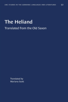 Image for The Heliand : Translated from the Old Saxon
