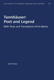 Image for Tannhauser: Poet and Legend : With Texts and Translations of his Works