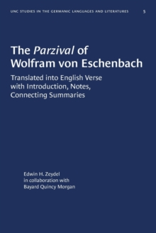 Image for The Parzival of Wolfram von Eschenbach : Translated into English Verse with Introduction, Notes, Connecting Summaries