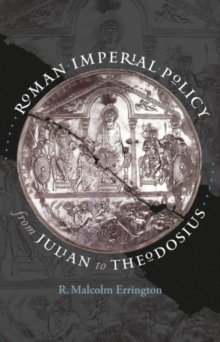 Image for Roman Imperial Policy from Julian to Theodosius