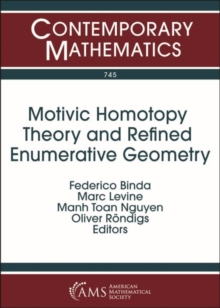 Image for Motivic Homotopy Theory and Refined Enumerative Geometry