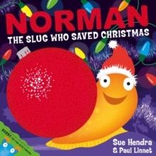 Image for Norman - the slug who saved Christmas
