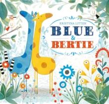 Image for Blue & Bertie