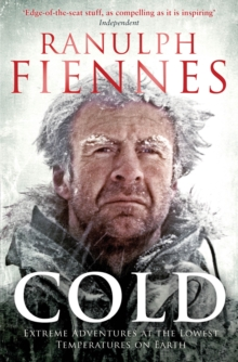 Image for Cold  : extreme adventures at the lowest temperatures on Earth